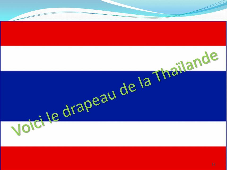 Voici le drapeau de la Thaïlande 14
