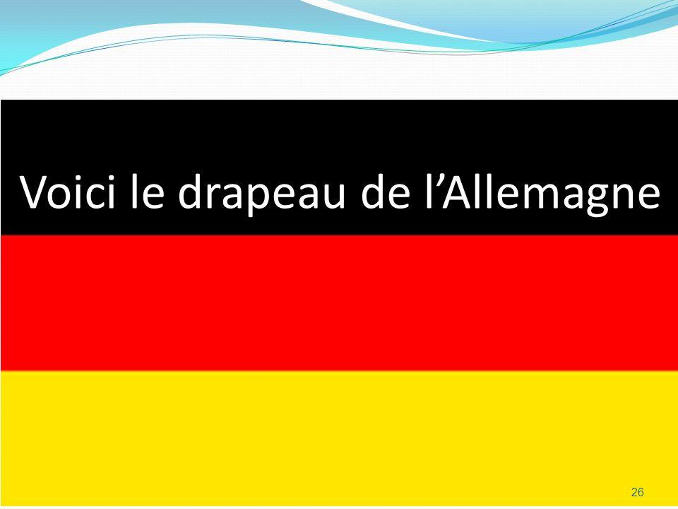 Voici le drapeau de lAllemagne 26