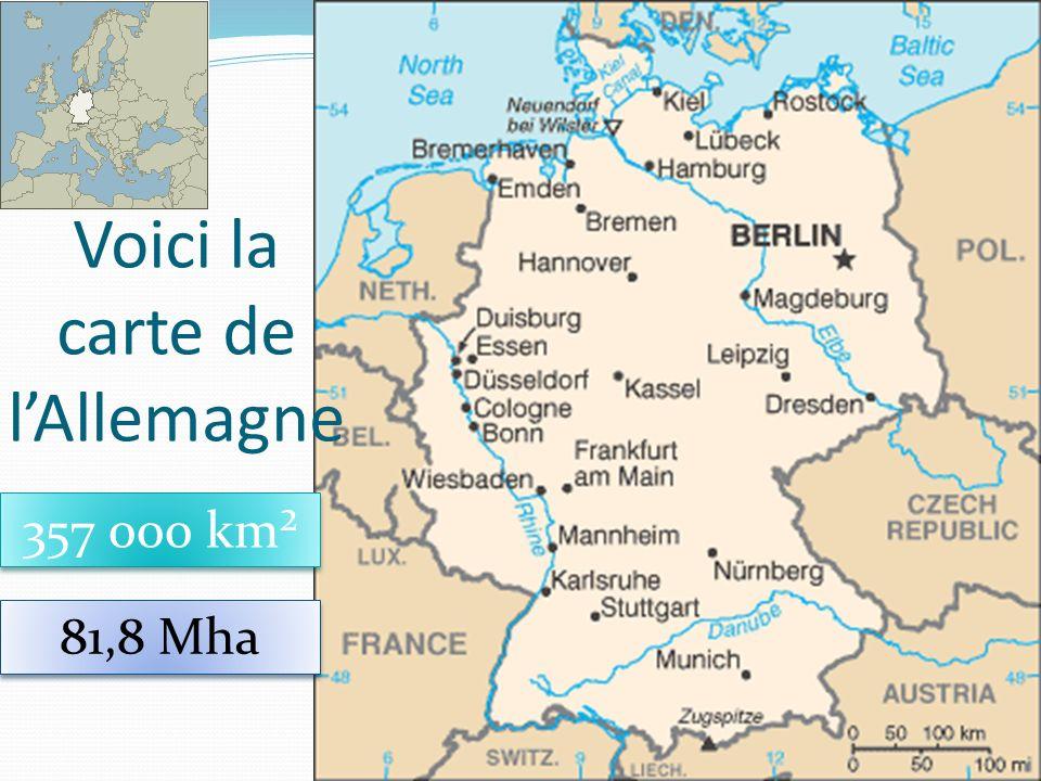 27 Voici la carte de lAllemagne 357 000 km² 81,8 Mha