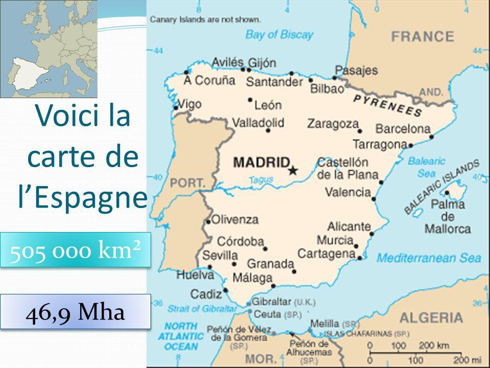 29 Voici la carte de lEspagne 505 000 km² 46,9 Mha