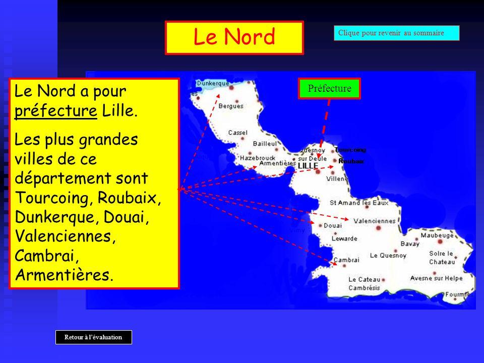 Le Nord Roubaix Tourcoing Le Nord a pour préfecture Lille. Les plus grandes villes de ce département sont Tourcoing, Roubaix, Dunkerque, Douai, Valenc