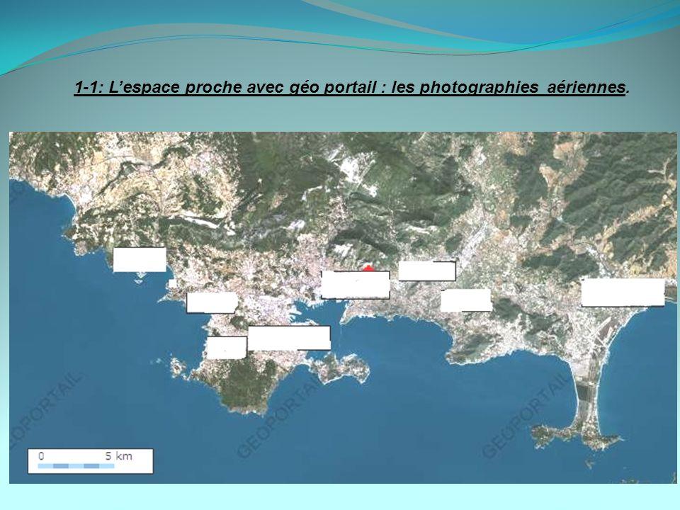 1-1: Lespace proche avec géo portail : les photographies aériennes.