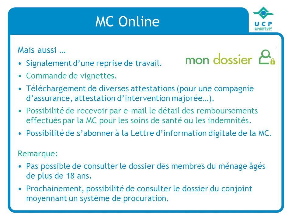 MC Online Mais aussi … Signalement dune reprise de travail.