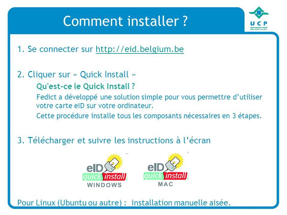 Comment installer .1. Se connecter sur http://eid.belgium.behttp://eid.belgium.be 2.