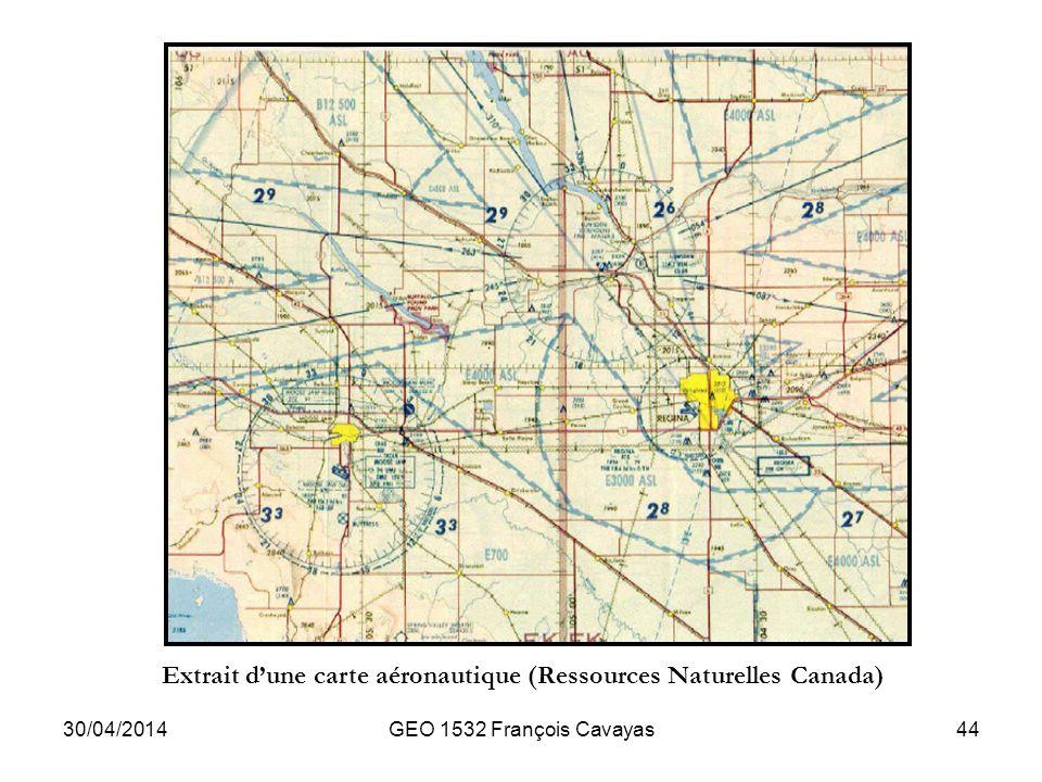 30/04/2014GEO 1532 François Cavayas44 Extrait dune carte aéronautique (Ressources Naturelles Canada)
