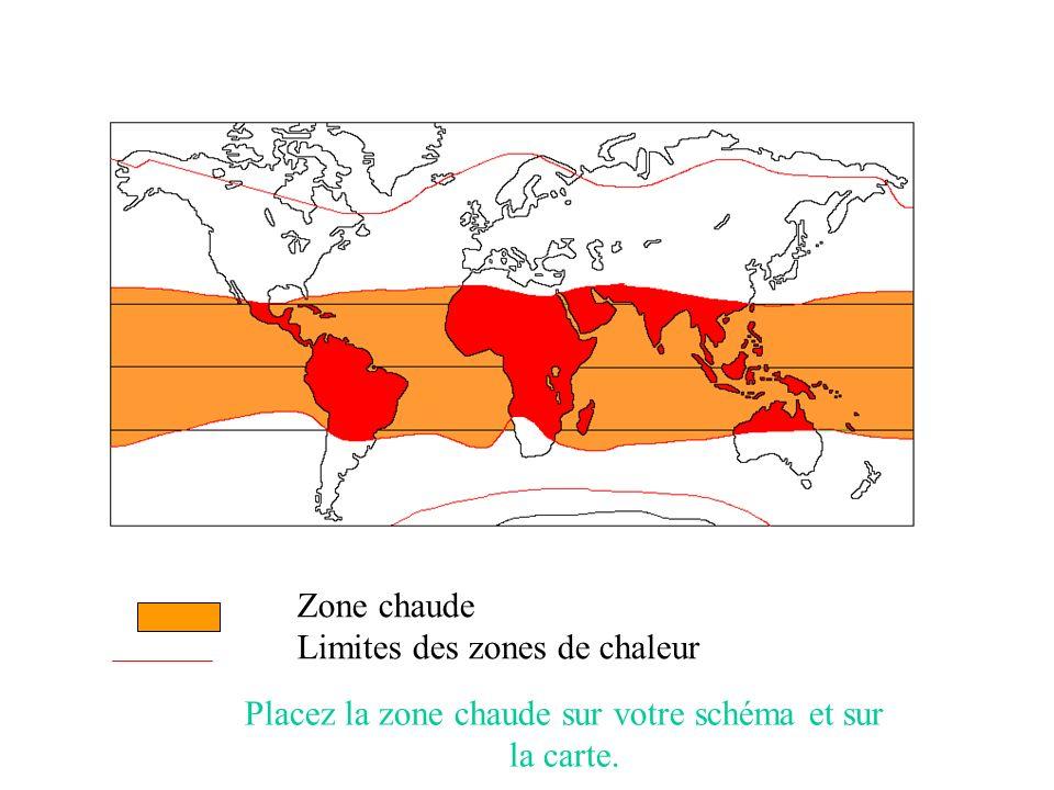 Zone chaude Limites des zones de chaleur Placez la zone chaude sur votre schéma et sur la carte.
