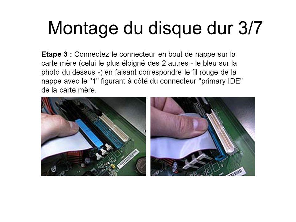 Montage du disque dur 3/7 Etape 3 : Connectez le connecteur en bout de nappe sur la carte mère (celui le plus éloigné des 2 autres - le bleu sur la ph