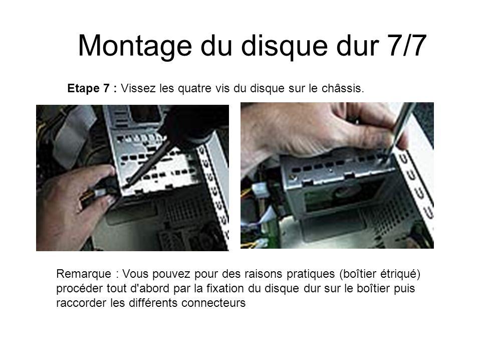 Montage du disque dur 7/7 Etape 7 : Vissez les quatre vis du disque sur le châssis. Remarque : Vous pouvez pour des raisons pratiques (boîtier étriqué