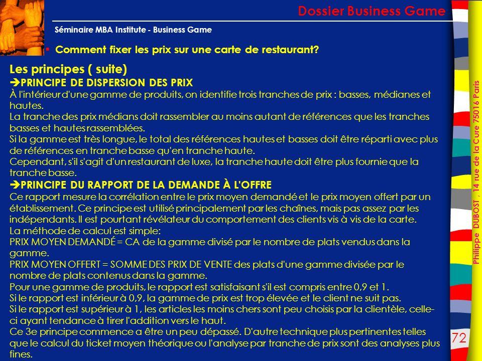 72 Philippe DUBOST, 14 rue de la Cure 75016 Paris Séminaire MBA Institute - Business Game Comment fixer les prix sur une carte de restaurant? Dossier