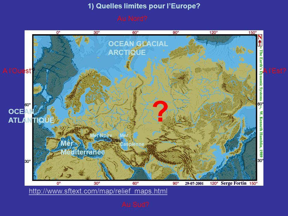 http://www.sftext.com/map/relief_maps.html Quelles limites pour lEurope.