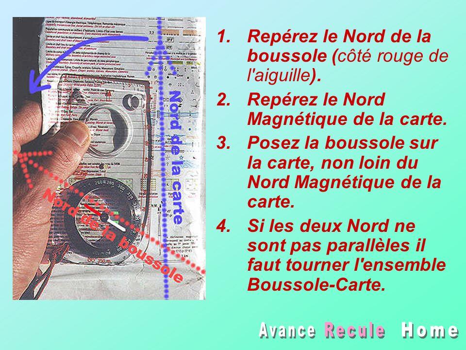 1.Repérez le Nord de la boussole (côté rouge de l'aiguille). 2.Repérez le Nord Magnétique de la carte. 3.Posez la boussole sur la carte, non loin du N