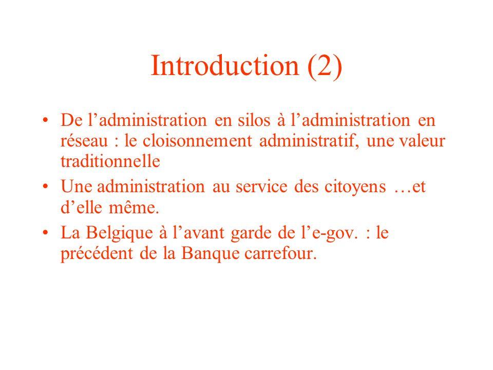 Introduction (2) De ladministration en silos à ladministration en réseau : le cloisonnement administratif, une valeur traditionnelle Une administratio