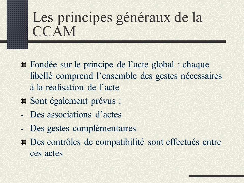 Le champ dapplication de la CCAM Sapplique aux patients hospitalisés et aux consultants externes Actes de chirurgie et danesthésie (K, KC…) ; actes te