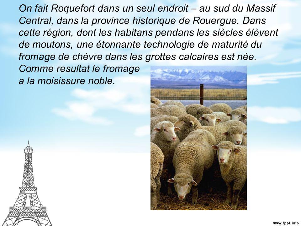 La légende de Roquefort: un jeune berger soccupait dun troupeau de moutons sur un montagne près du village de Roquefort.