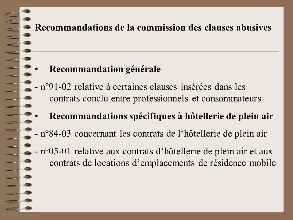 Recommandations de la commission des clauses abusives Recommandation générale - n°91-02 relative à certaines clauses insérées dans les contrats conclu
