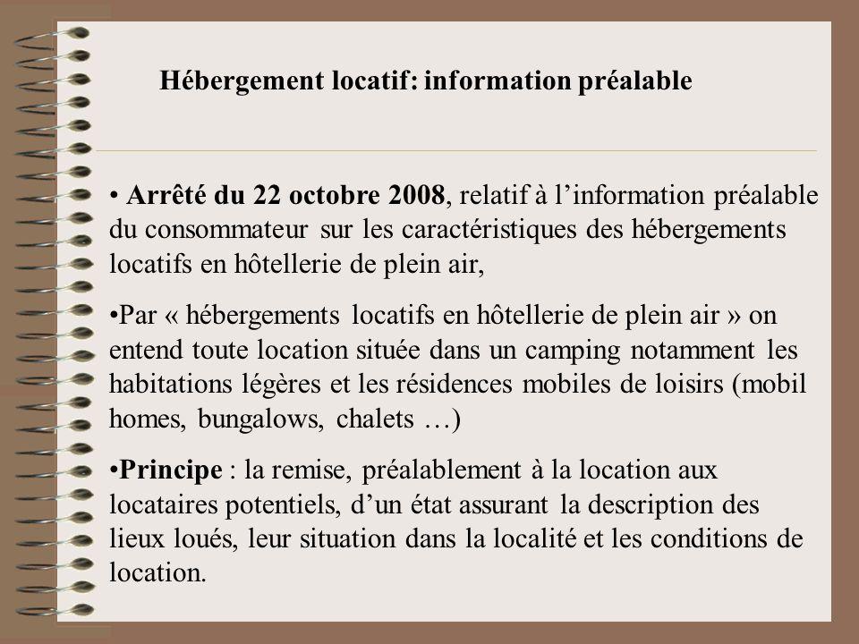 Hébergement locatif: information préalable Arrêté du 22 octobre 2008, relatif à linformation préalable du consommateur sur les caractéristiques des hé