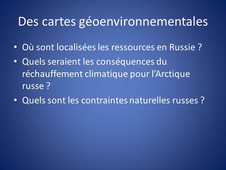 Des cartes géoenvironnementales Où sont localisées les ressources en Russie .