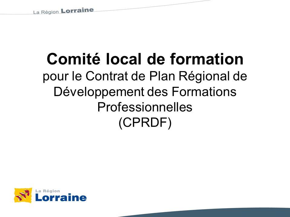 Comité local de formation pour le Contrat de Plan Régional de Développement des Formations Professionnelles (CPRDF)