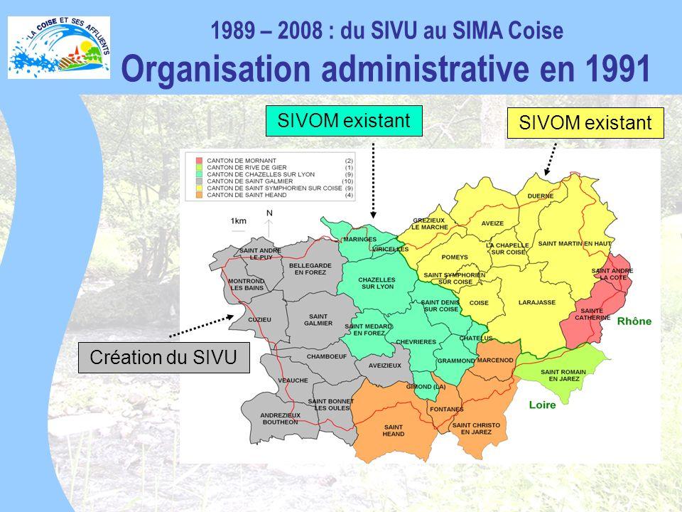 1989 – 2008 : du SIVU au SIMA Coise Organisation administrative en 1991 Création du SIVU SIVOM existant