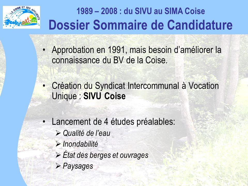 Approbation en 1991, mais besoin daméliorer la connaissance du BV de la Coise.