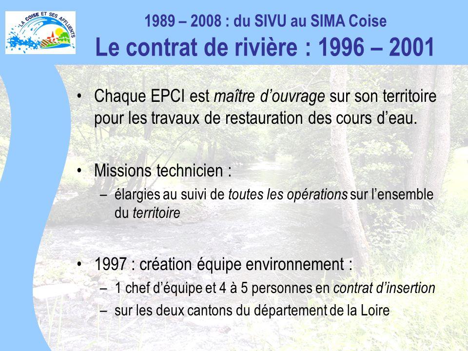 Chaque EPCI est maître douvrage sur son territoire pour les travaux de restauration des cours deau.
