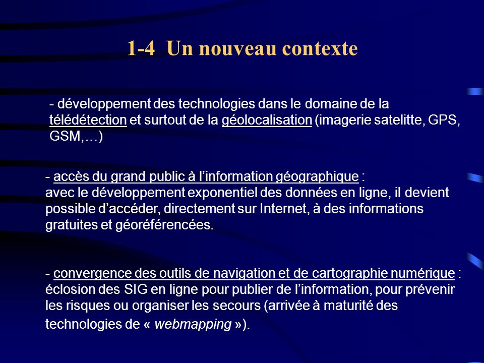 1-5 Lexemple de Google Earth - Développement des serveurs de données cartographiques grand public : Google Earth (Google), World Wind (Nasa), Virtual Earth (Microsoft) - 28 juin 2005 : le célèbre moteur de recherche lance Google Earth.