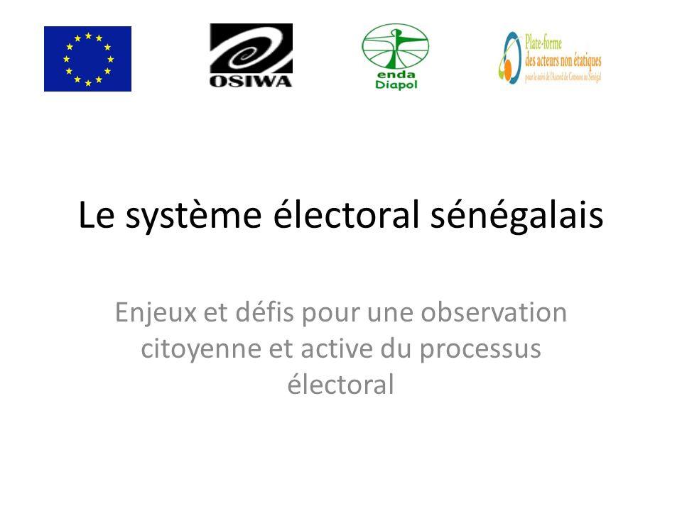 Le système électoral sénégalais Enjeux et défis pour une observation citoyenne et active du processus électoral