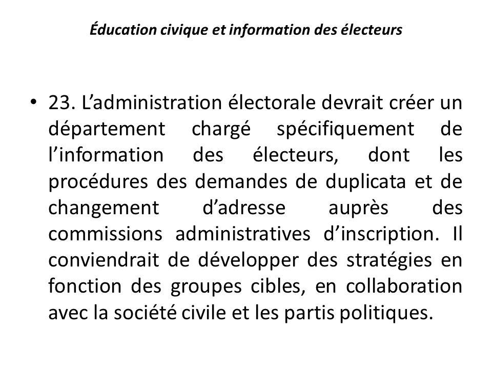 Éducation civique et information des électeurs 23.