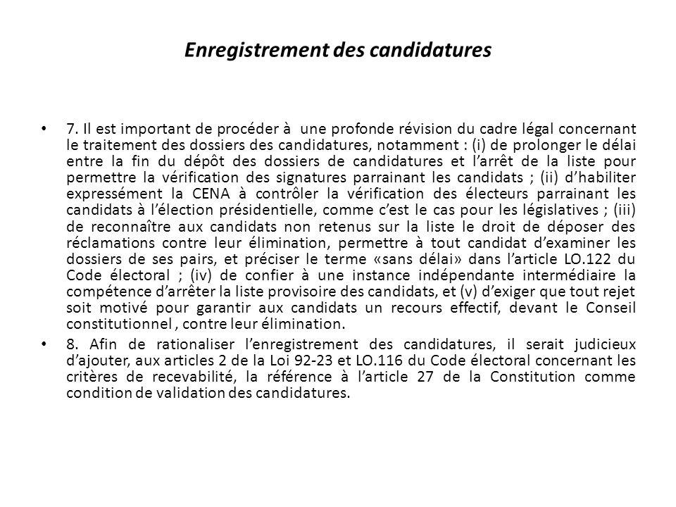Enregistrement des candidatures 7.