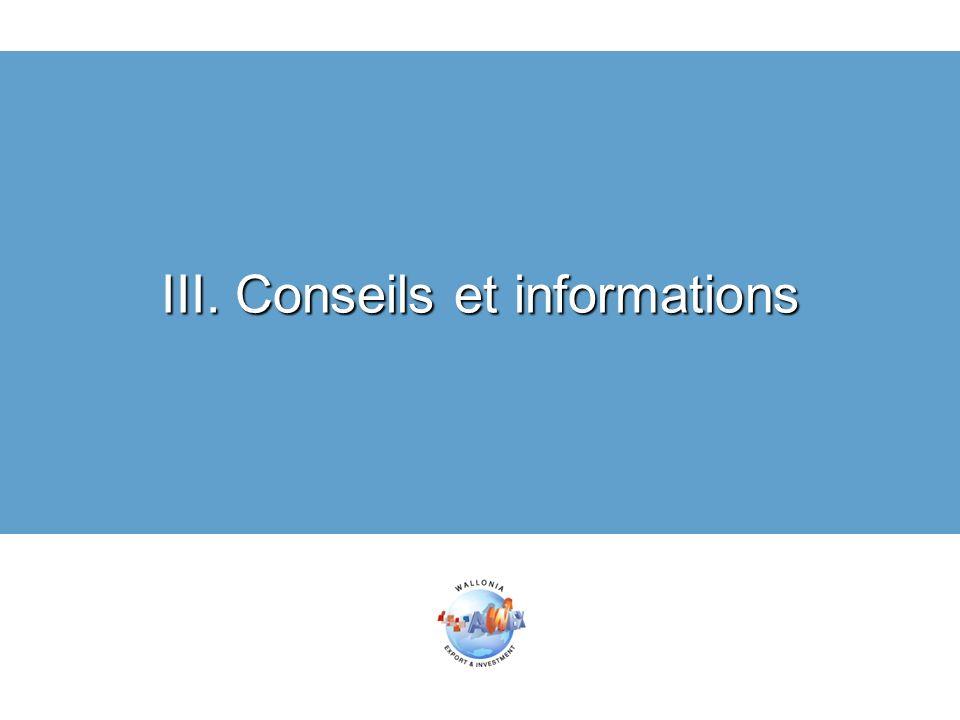 III. Conseils et informations