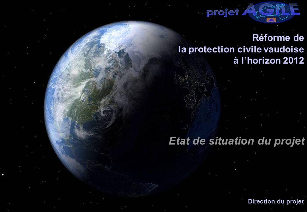 24.08.2009 4 Réforme de la protection civile vaudoise à lhorizon 2012 Etat de situation du projet Direction du projet