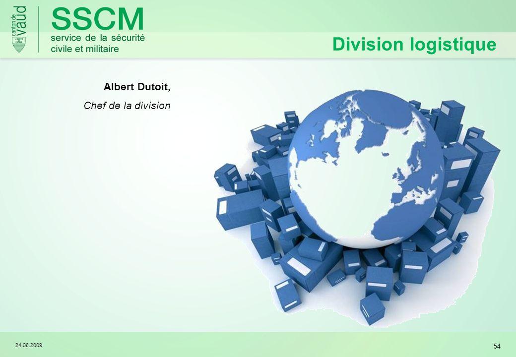 24.08.2009 54 Division logistique Albert Dutoit, Chef de la division