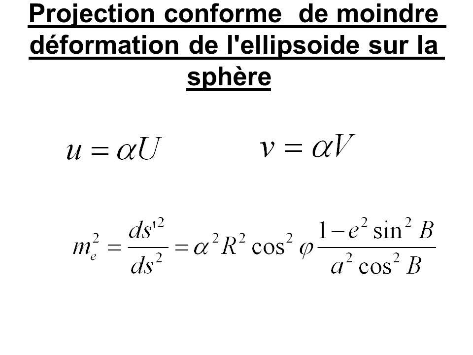 Projection conforme de moindre déformation de l ellipsoide sur la sphère
