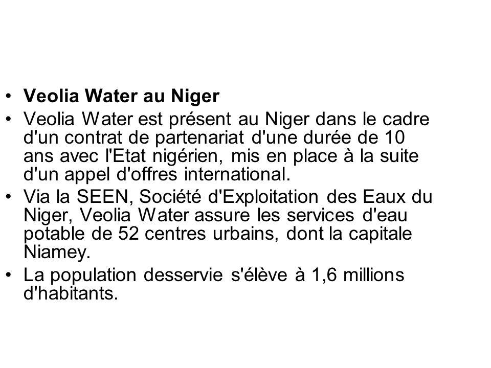 Veolia Water au Niger Veolia Water est présent au Niger dans le cadre d'un contrat de partenariat d'une durée de 10 ans avec l'Etat nigérien, mis en p