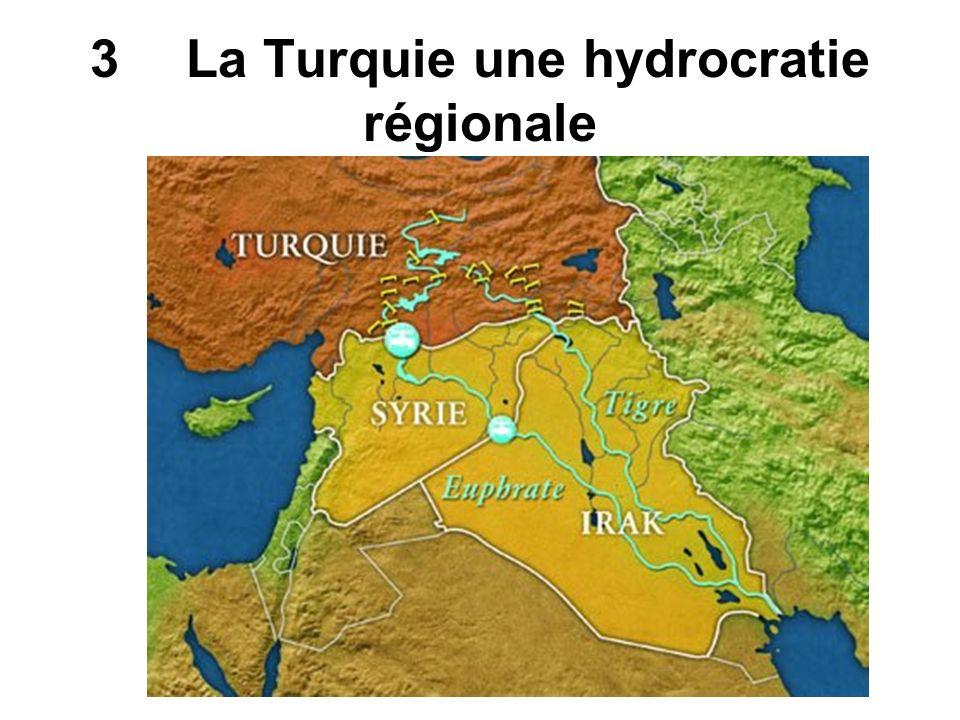 3La Turquie une hydrocratie régionale