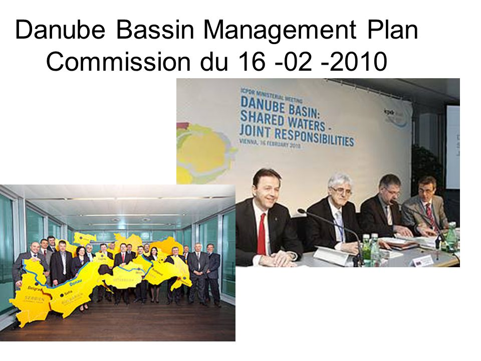 Danube Bassin Management Plan Commission du 16 -02 -2010