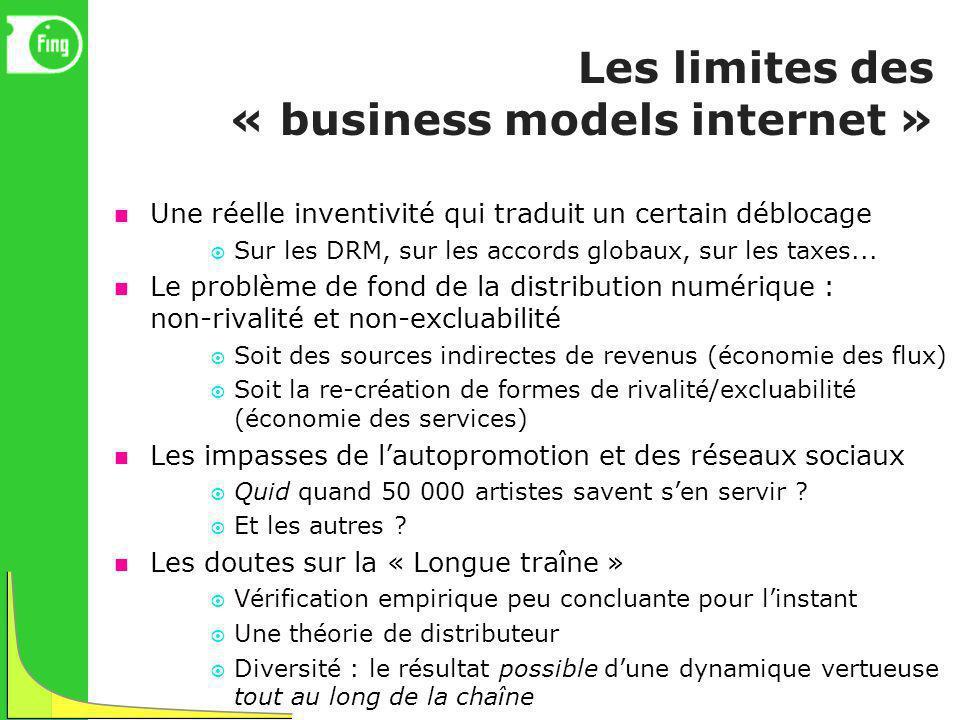 Les limites des « business models internet » Une réelle inventivité qui traduit un certain déblocage Sur les DRM, sur les accords globaux, sur les tax