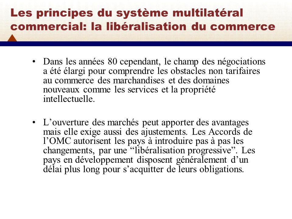 Les principes du système multilatéral commercial: consolidation À lOMC, lorsque des pays conviennent douvrir leurs marchés de marchandises ou de services, ils consolident leurs engagements.