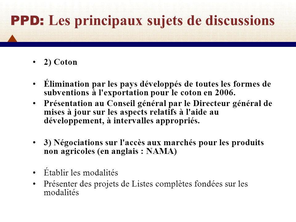 PPD: Les principaux sujets de discussions 4) Négociations sur les services Toutes offres initiales qui n ont pas encore été présentées le seront dès que possible.