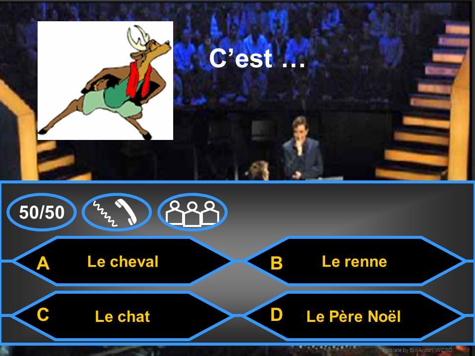 Template by Bill Arcuri, WCSD La carte Cest ….. Le houxLa crêche Le père Noël A CD B 50/50