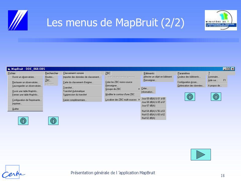 Présentation générale de l application MapBruit 18 Les menus de MapBruit (2/2)