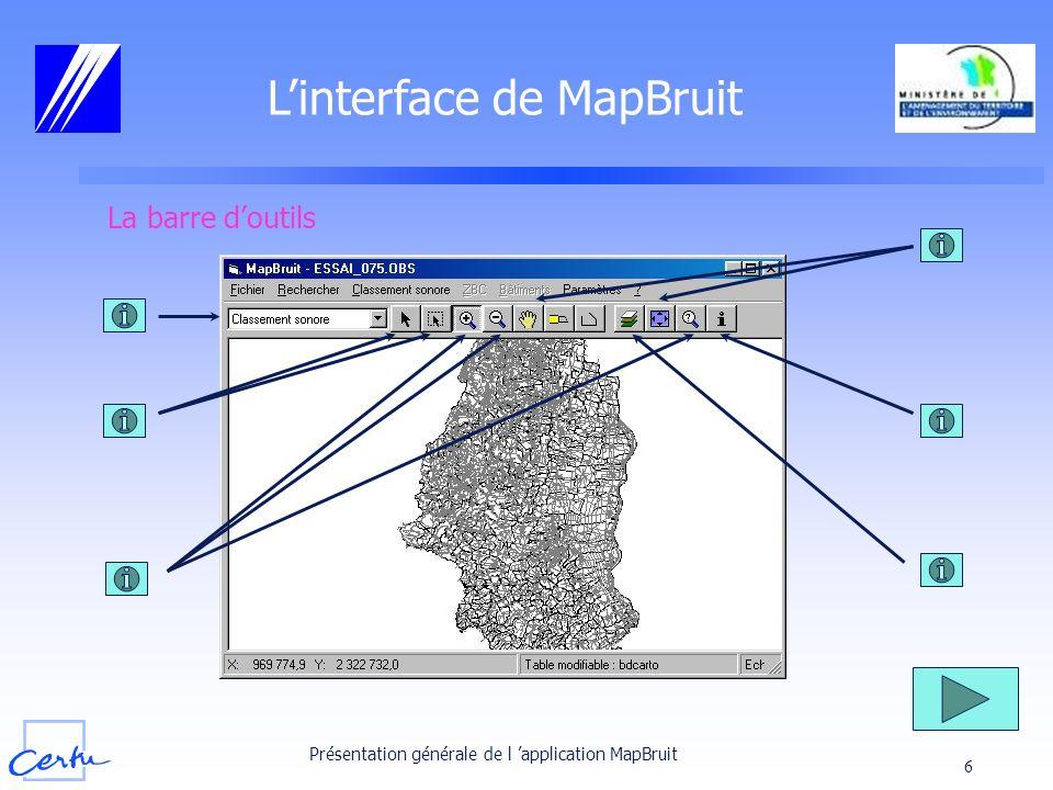 Présentation générale de l application MapBruit 17 Les menus de MapBruit (1/2) MapBruit = application Windows Commandes accessibles par menus déroulants et suivant le mode de travail choisi les menus sont : soit accessibles soit grisés
