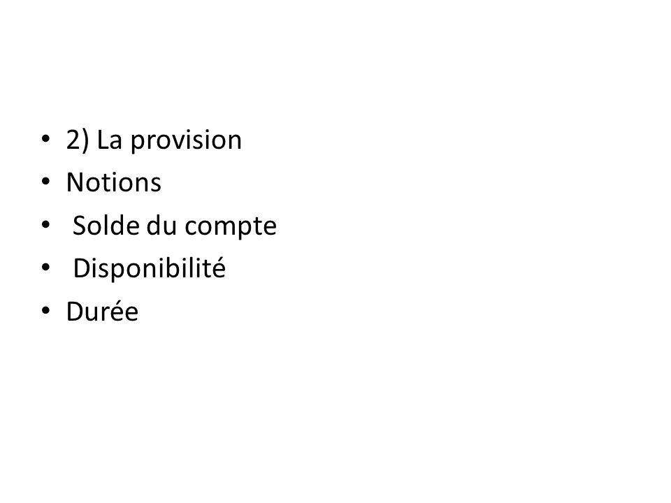 C) Emission Notions Effets – Engagement cambiaire du titreur – Transfert de la provision