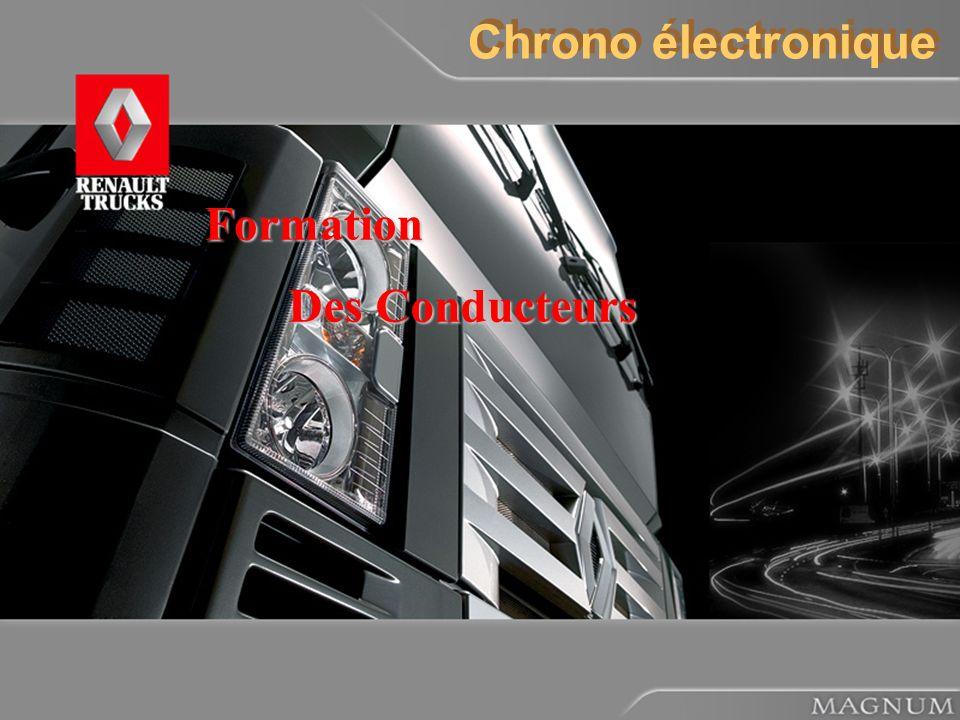 Le tachygraphe électronique 02/04/05 Page 1 Chrono électronique Formation Des Conducteurs