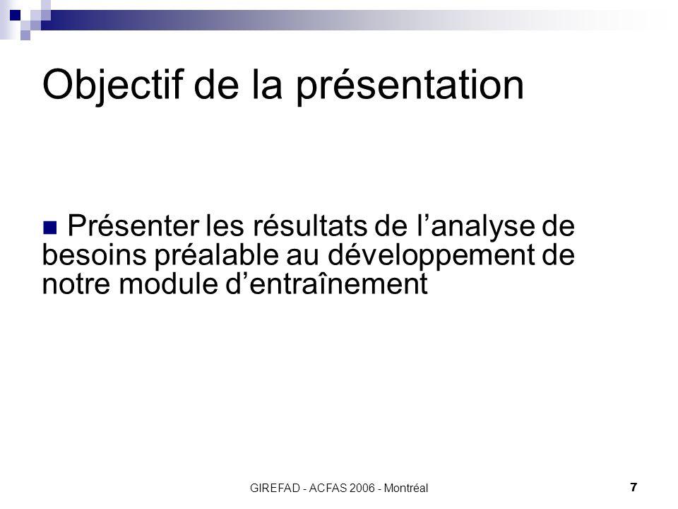 GIREFAD - ACFAS 2006 - Montréal28 Résultats Les pistes de solution pour combler les besoins de formation.