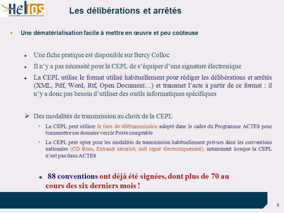 8 Les délibérations et arrêtés Une dématérialisation facile à mettre en œuvre et peu coûteuse Une fiche pratique est disponible sur Bercy Colloc Il ny