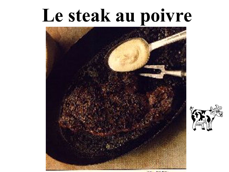 Le steak au poivre