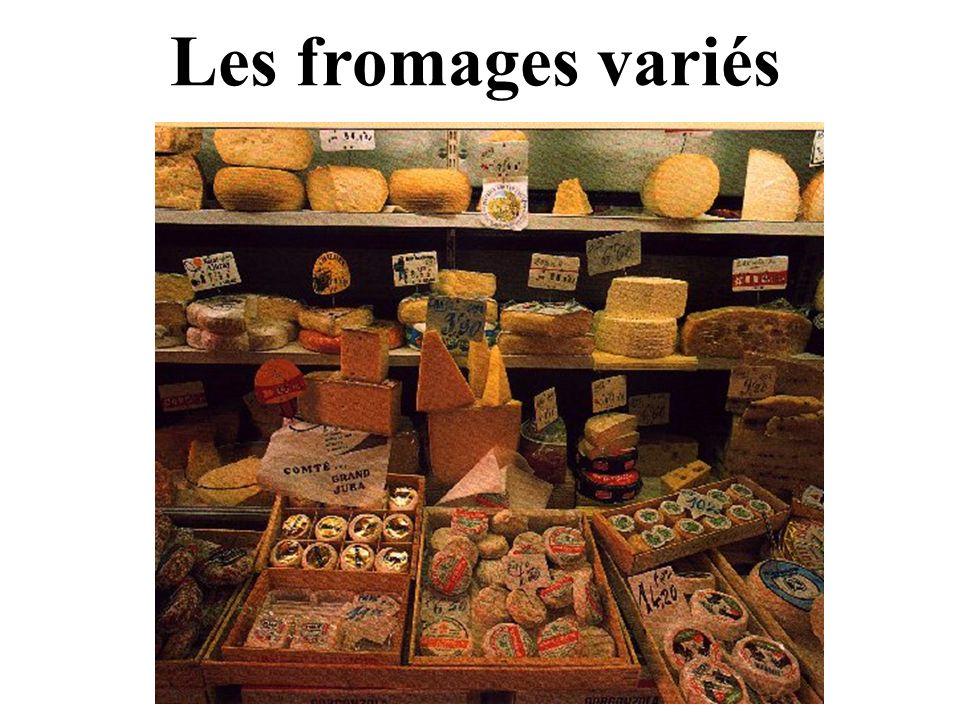 Les fromages variés