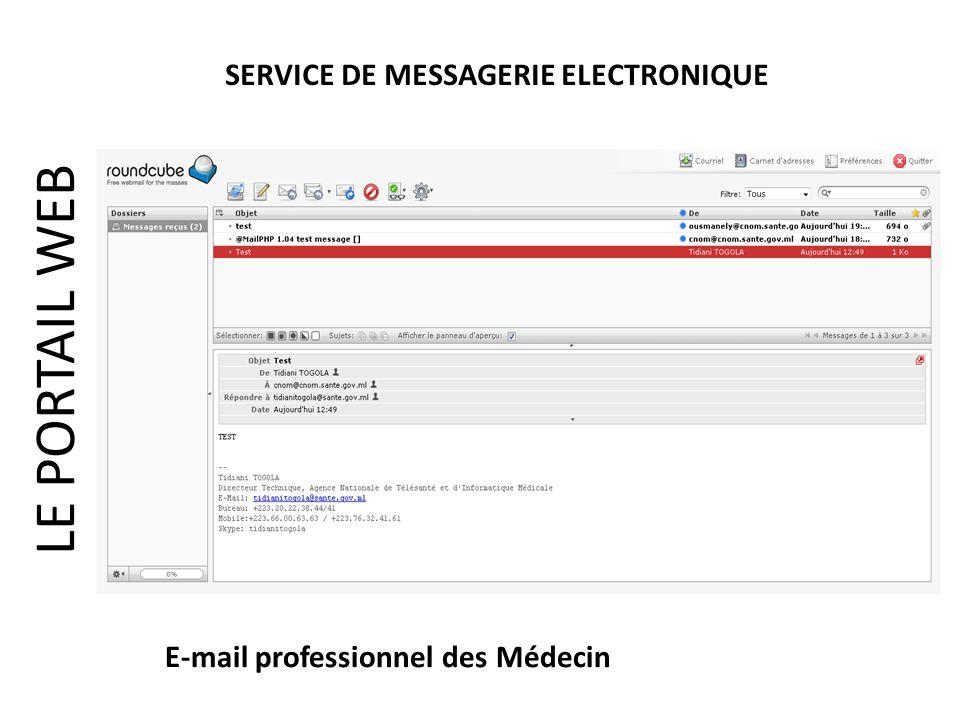 LE PORTAIL WEB SERVICE DE MESSAGERIE ELECTRONIQUE E-mail professionnel des Médecin