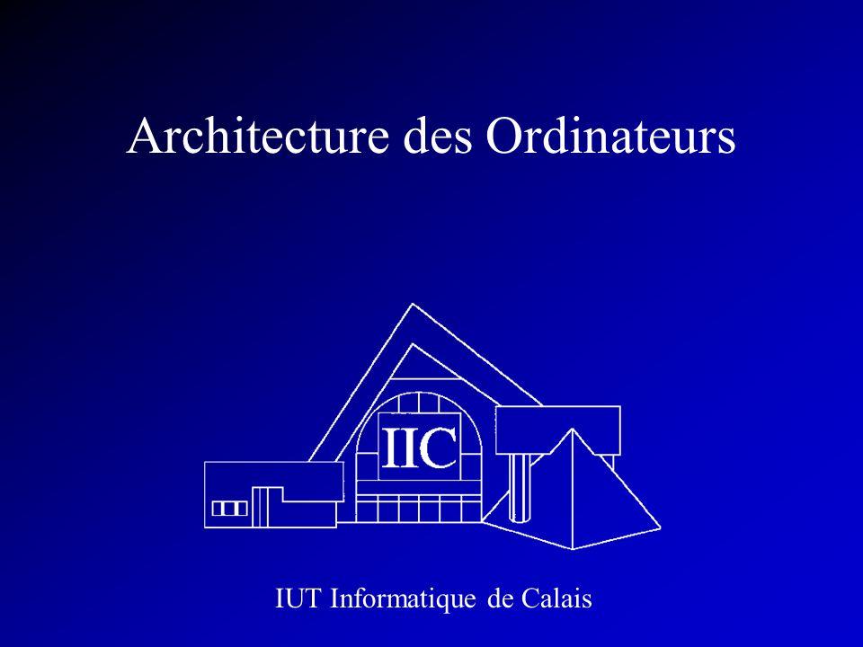 Architecture des Ordinateurs IUT Informatique de Calais